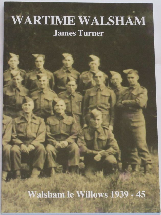 Wartime Walsham, by James Turner